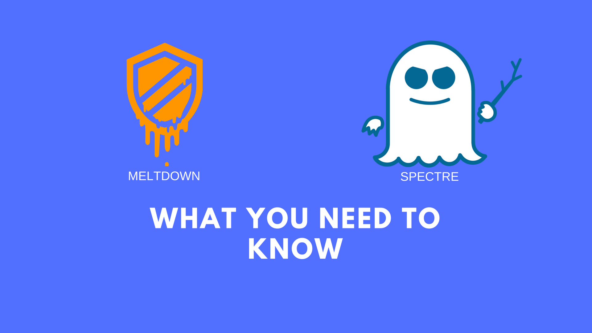 Meltdown and Spectre Vulnerabilities - Quick Overview