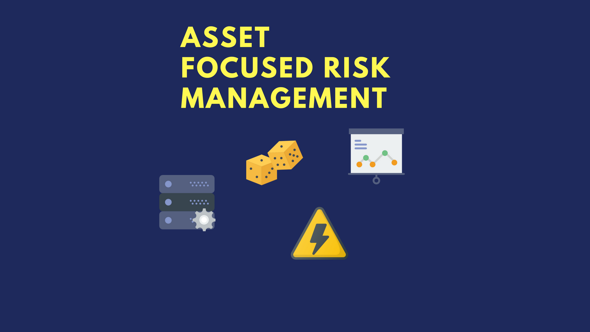 Asset Focused Risk Management [INFOGRAPHICS]